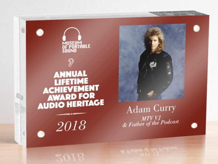 Annual Lifetime Achievement Award for Audio Heritage, awarded to Adam Curry, MYV VJ and Father of the Podcast.