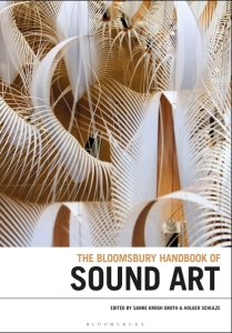Cover of The Bloomsbury Handbook of Sound Art