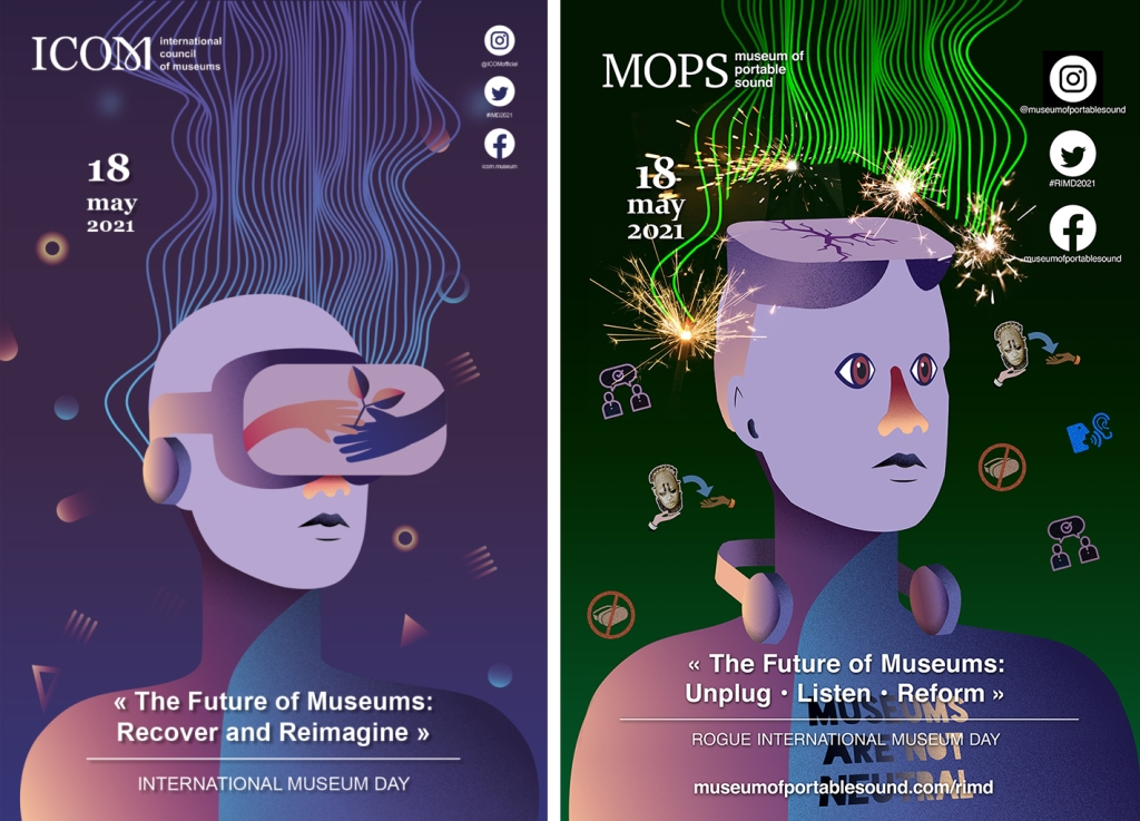 ICOM's poster for the official International Museum Day: Recover & Reimagine compared with MOPS's parody of their poster for Rogue International Museum Day: Unplug • Listen • Reform.